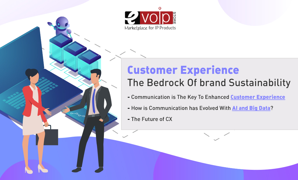 Customer Experience: The Bedrock Of brand Sustainability