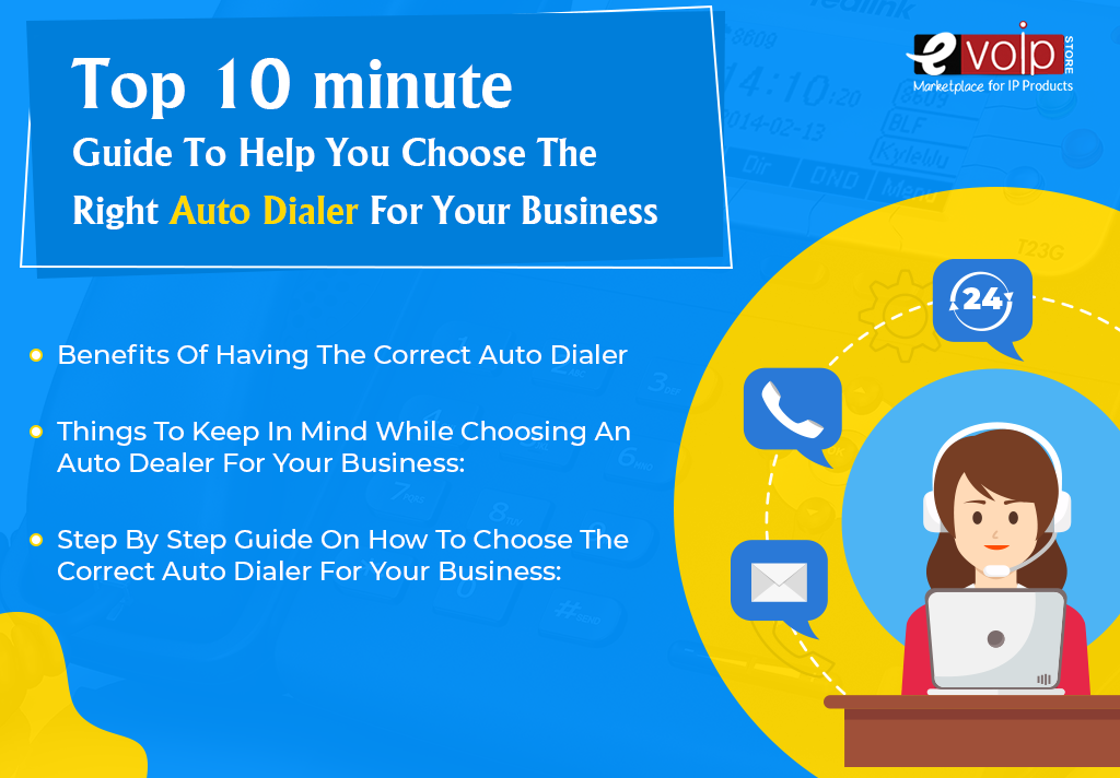 The 10-minute Guide To Help You Choose The Right Auto Dialer For Your Business