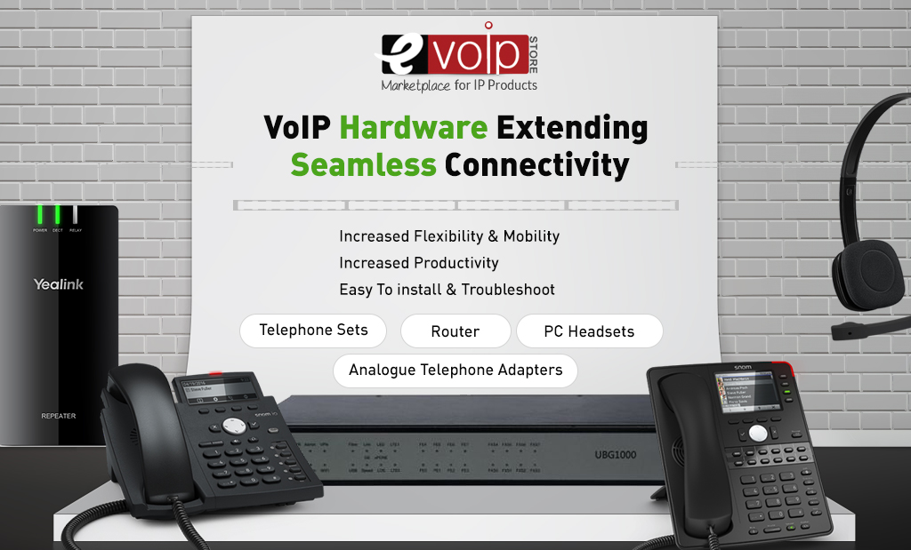 VoIP Hardware Extending Seamless Connectivity